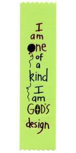I am one of a kind I am God's design